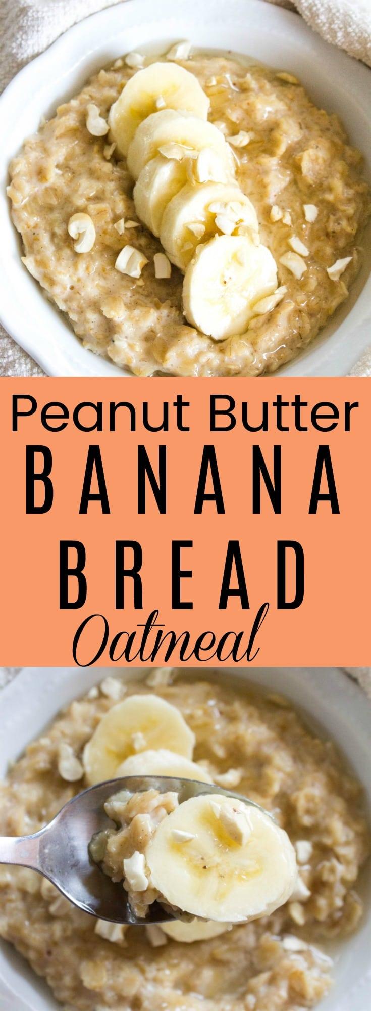 Peanut Butter Banana Bread Oatmeal 3