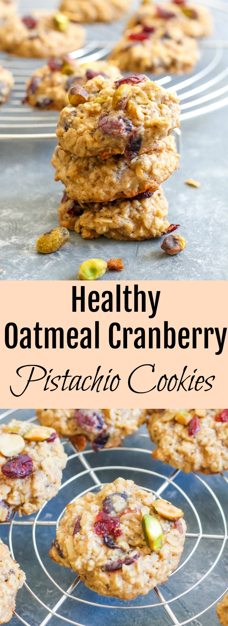 Healthy Oatmeal Cranberry Pistachio Cookies