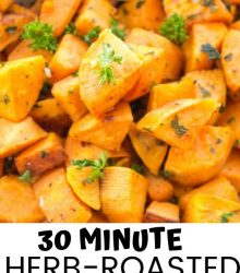 30 Minute Herb-Roasted Sweet Potatoes