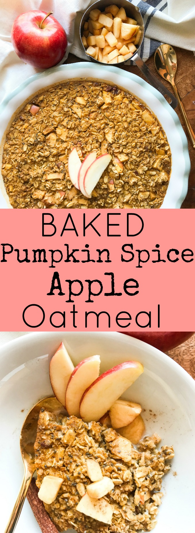 Baked Pumpkin Spice Apple Oatmeal