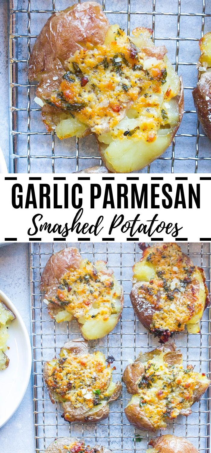 Garlic Parmesan Smashed Potatoes