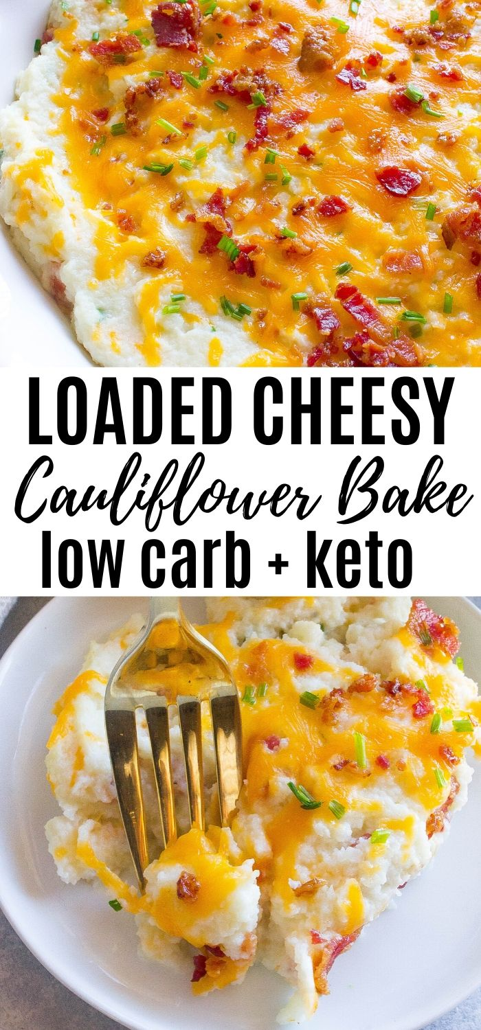 Loaded Cheesy Cauliflower Bake